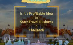 Is it a Profitable Idea to Start Travel Business in Thailand?