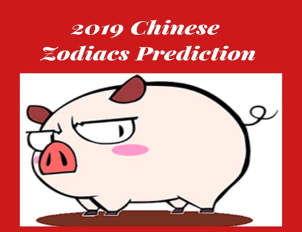 2019 Chinese Zodiac Predictions
